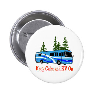 Keep Calm And RV On Button