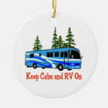 Keep Calm And RV On Ceramic Ornament