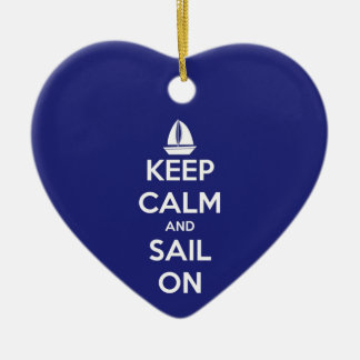 Keep Calm and Sail On Blue Ceramic Ornament