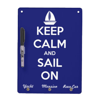 Keep Calm and Sail On Blue Dry Erase Board