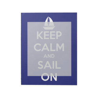 Keep Calm and Sail On Blue Notepad