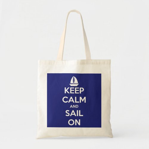 Keep Calm and Sail On Blue Tote Bag