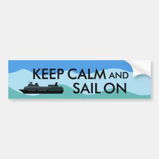 Keep Calm and Sail On Cruise Ship Custom Bumper Sticker