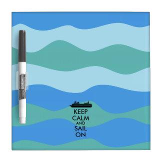 Keep Calm and Sail On Cruise Ship Custom Dry Erase Board