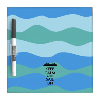 Keep Calm and Sail On Cruise Ship Custom Dry-Erase Board