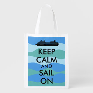 Keep Calm and Sail On Cruise Ship Custom Reusable Grocery Bag