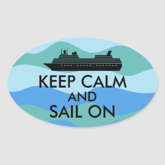 Keep Calm and Sail On Cruise Ship Custom Stickers