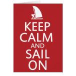 Keep Calm and Sail On Greeting Card