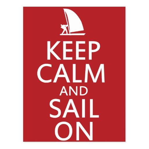 Keep Calm and Sail On Postcard