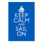Keep Calm and Sail On Poster