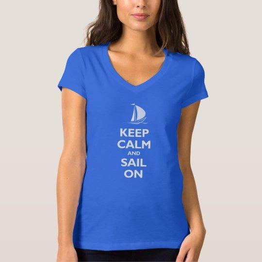 Keep Calm and Sail On T-Shirt