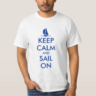 Keep calm and sail on t shirt with sailboat image