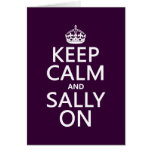 Keep Calm and Sally On (any color) Greeting Card