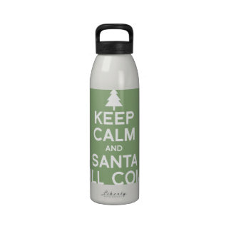 KEEP CALM AND SANTA WILL COME WATER BOTTLES
