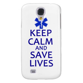 Keep Calm and Save Lives Galaxy S4 Cover