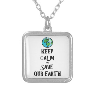 Keep Calm and Save Our Earth Custom Necklace