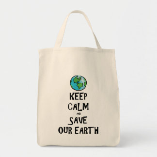 Keep Calm and Save Our Earth Tote Bag