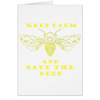 Keep Calm and Save the Bees Card