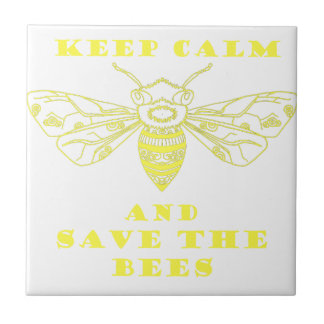 Keep Calm and Save the Bees Ceramic Tile