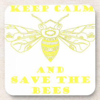 Keep Calm and Save the Bees Drink Coaster