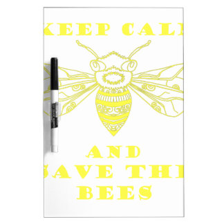 Keep Calm and Save the Bees Dry-Erase Board
