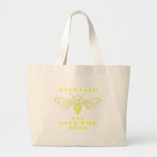 Keep Calm and Save the Bees Large Tote Bag