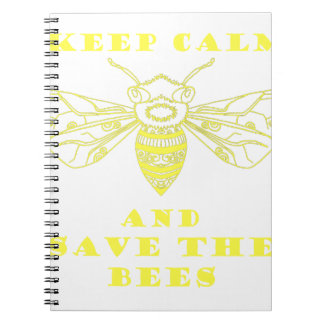 Keep Calm and Save the Bees Notebook