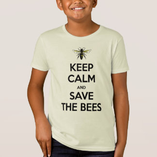 Keep Calm and Save The Bees Shirt