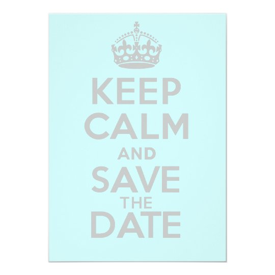 KEEP CALM and SAVE the DATE Card