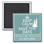 Keep Calm and Save the Date (fully customizable) Magnet