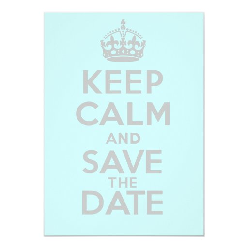 KEEP CALM and SAVE the DATE Personalized Announcements