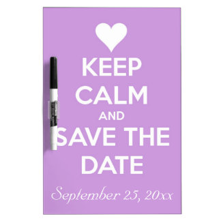 Keep Calm and Save the Date Lavender Dry-Erase Whiteboard