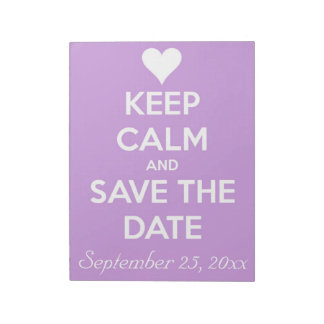 Keep Calm and Save the Date Lavender Notepads