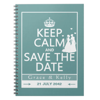 Keep Calm and Save The Date Lesbian Wedding Spiral Notebook