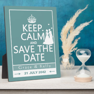 Keep Calm and Save The Date Lesbian Wedding Plaque