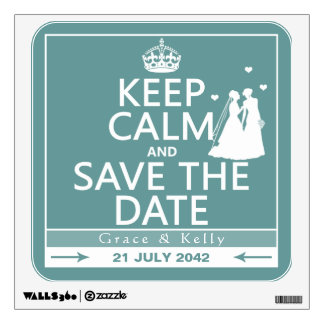 Keep Calm and Save The Date Lesbian Wedding Wall Decals