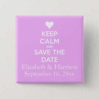 Keep Calm and Save the Date Pink Button
