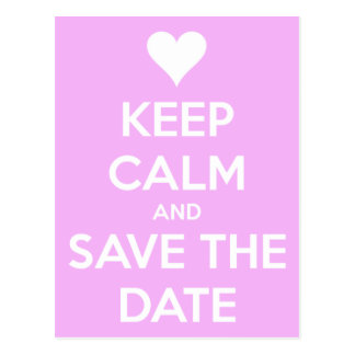 Keep Calm and Save the Date Pink Post Cards