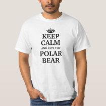 Keep calm and save the Polar Bear T-Shirt