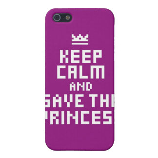 Keep Calm and Save the Princess Case For iPhone 5