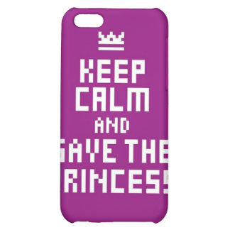 Keep Calm and Save the Princess Case For iPhone 5C