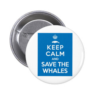 Keep Calm and Save the Whales Button