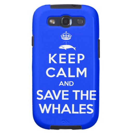 Keep Calm and Save the Whales Samsung Galaxy SIII Covers
