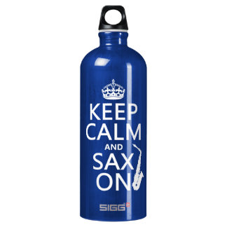 Keep Calm and Sax (saxophone) On (any color) Aluminum Water Bottle