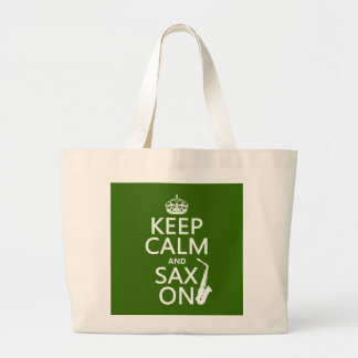 Keep Calm and Sax (saxophone) On (any color) Canvas Bags