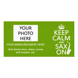 Keep Calm and Sax (saxophone) On (any color) Custom Photo Card