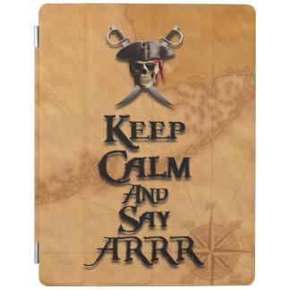Keep Calm And Say ARRR iPad Cover