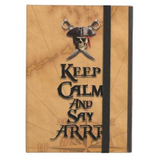 Keep Calm And Say ARRR iPad Air Cover
