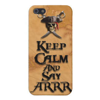Keep Calm And Say ARRR Cover For iPhone 5