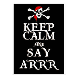KEEP CALM and SAY ARRRR in black Postcard